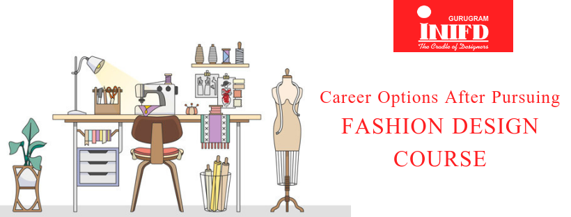 Top 3 Career Prospects In Fashion Industry Inifd Gurugram