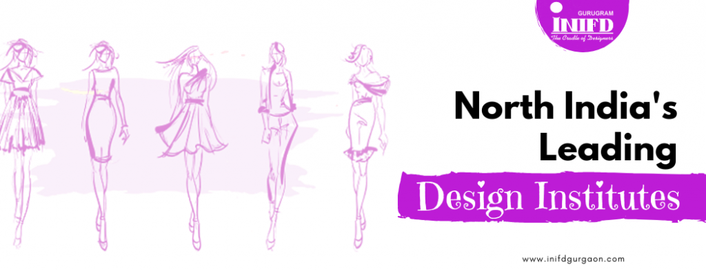 North India's Leading Fashion Design Institutes