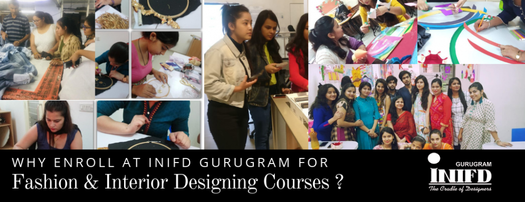Why Enroll in Fashion & Interior Design Course at INIFD Gurgaon?